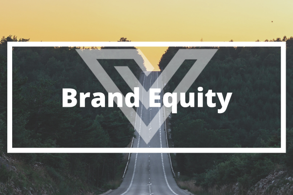 Brand Equity - Vision One Glossary