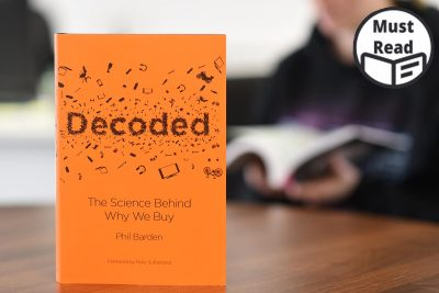 Decoded The Science Behind Why We Buy By Phil Barden