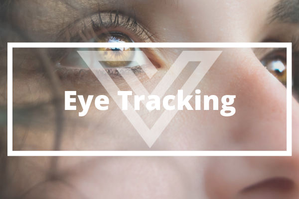 Eye Tracking - Vision One Glossary