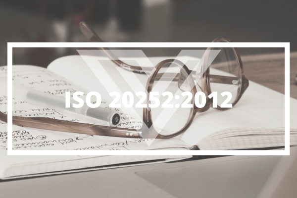 ISO 20252 - Vision One Glossary