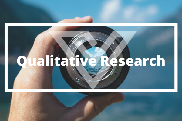 Qualitative Research - Vision One Glossary