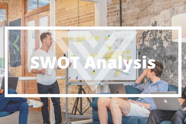 SWOT Analysis - Vision One Glossary