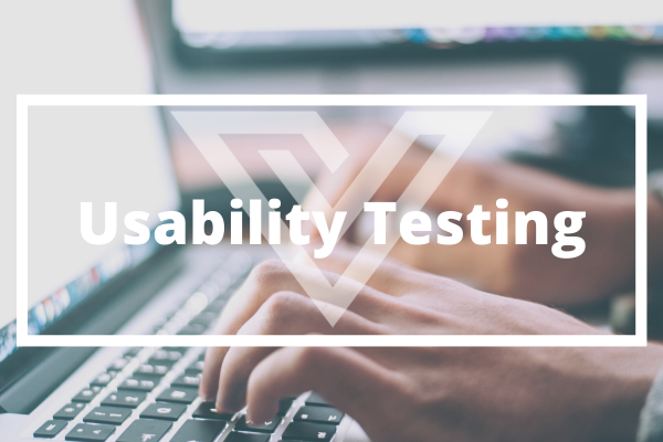 Usability Testing - Vision One Glossary